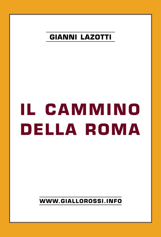 Clicca per leggere Il cammino della Roma da pag. 1 a pag. 8