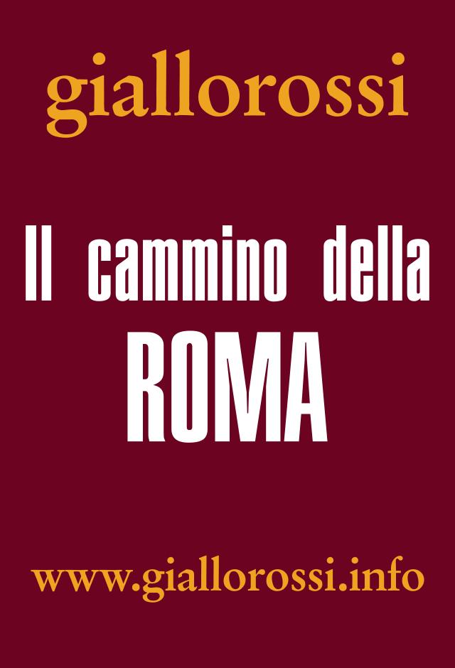 Clicca per leggere Il cammino della Roma da pag. 9 a pag. 16